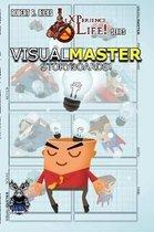 eXPerience Life - VISUAL MASTER [Storyboards!]