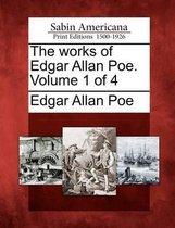 The Works of Edgar Allan Poe. Volume 1 of 4