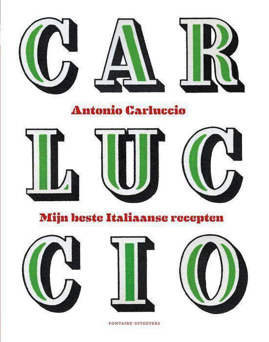 Carluccio Mijn beste Italiaanse recepten - Antonio Carluccio  