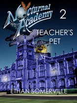 Nocturnal Academy 2: Teacher's Pet