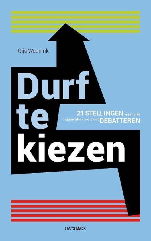 Boek cover Durf te kiezen van Gijs Weenink (Hardcover)