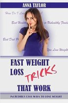 Fast Weight Loss Tricks That Work