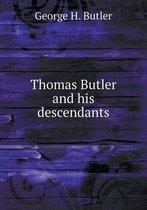 Thomas Butler and His Descendants