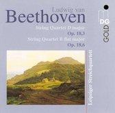 Beethoven: String Quartet D major, Op. 18/3; String Quartet B flat major, Op. 18/6