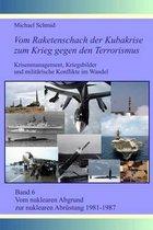 Vom Nuklearen Abgrund Zur Nuklearen Abr stung 1981-1987