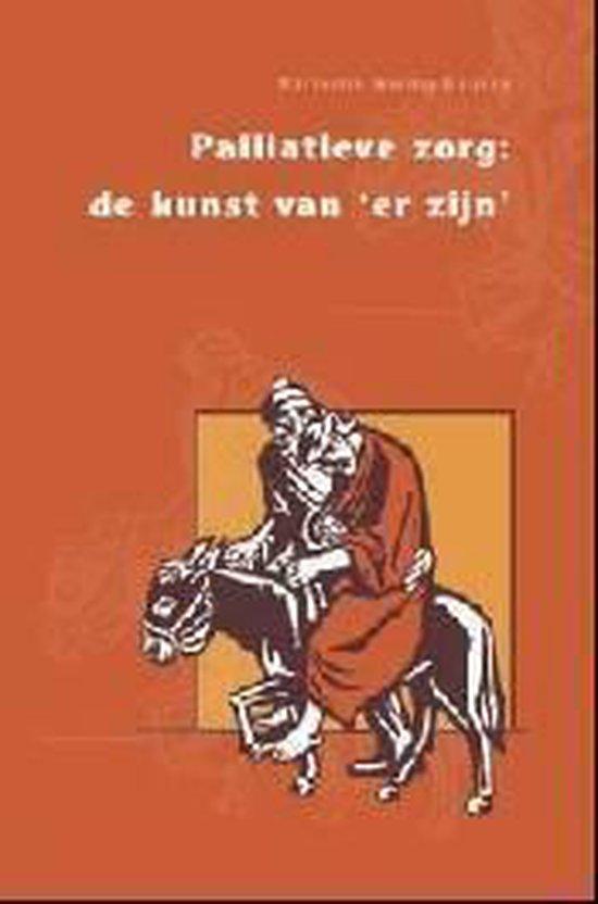 Palliatieve Zorg: De Kunst Van 'Er Zijn' - Marianne Waling-Huijsen |