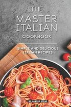 The Master Italian Cookbook