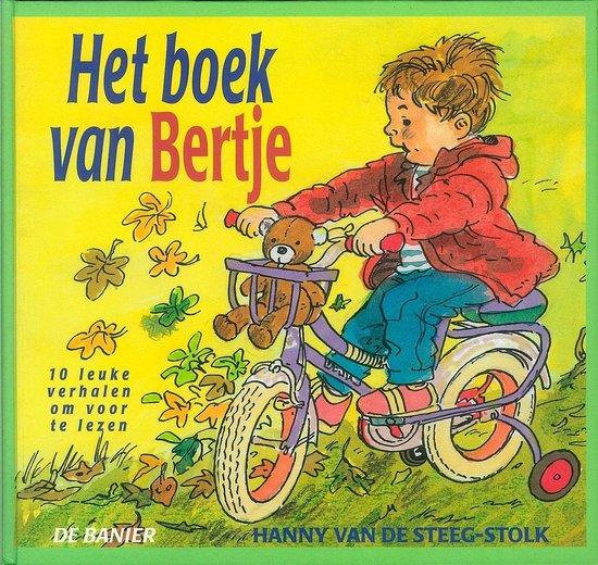 Het boek van Bertje - Hanny van de Steeg-Stolk |