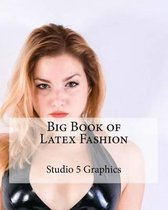 Big Book of Latex Fashion
