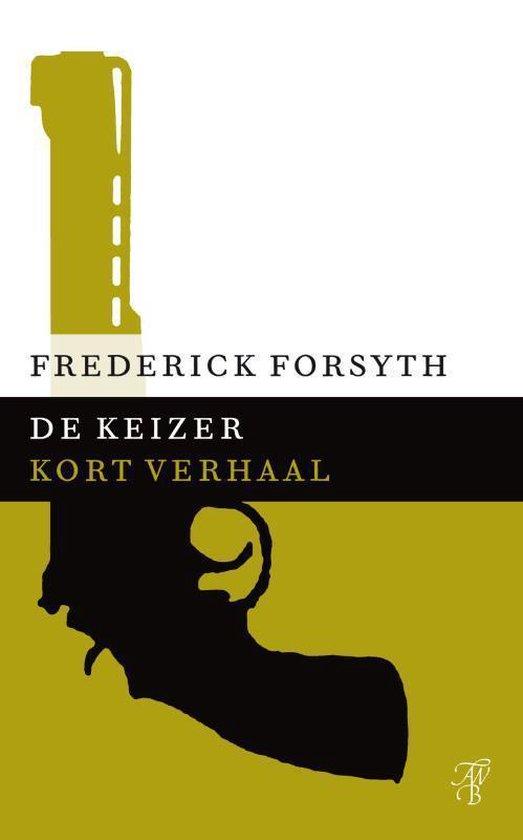 De keizer - Frederick Forsyth |