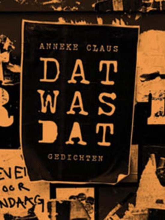 Dat Was Dat - Anneke Claus |