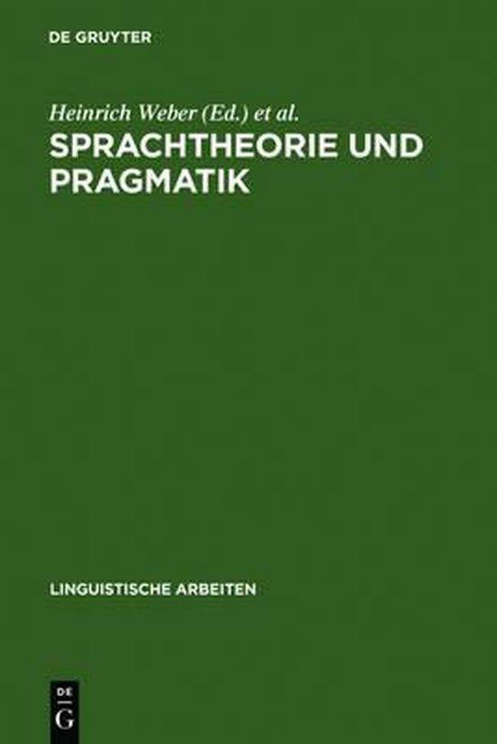 Sprachtheorie und Pragmatik