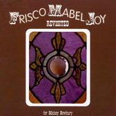 Frisco Mabel Joy Revisited: For Mickey Newbury
