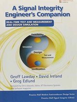 Signal Integrity Engineer's Companion (paperback), A