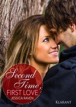 Second Time, First Love. Erotischer Liebesroman