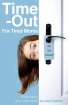 Time-Out for Tired Moms