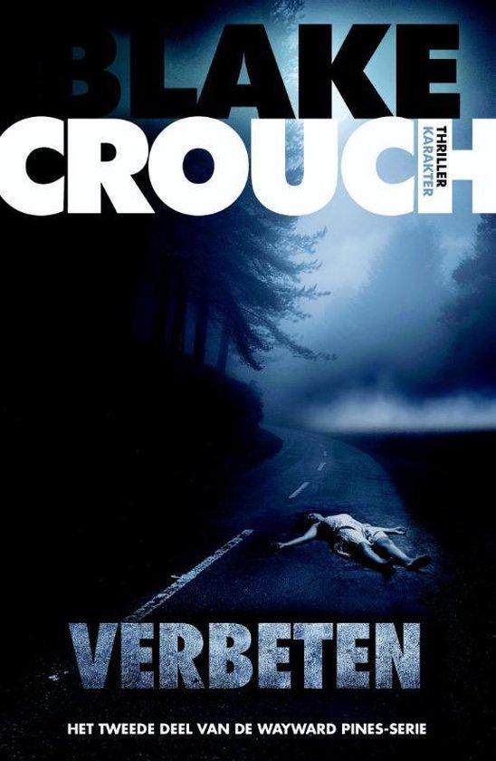 Wayward pines 2 - Verbeten - Blake Crouch | Fthsonline.com