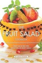 The Fruit Salad Cookbook