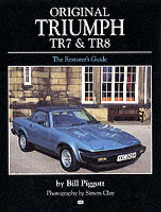 Original Triumph TR7 and TR8