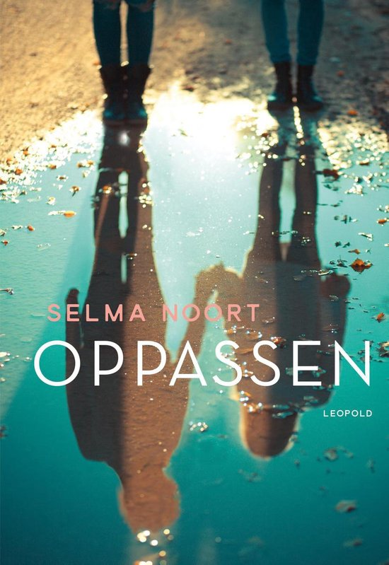 Oppassen - Selma Noort pdf epub