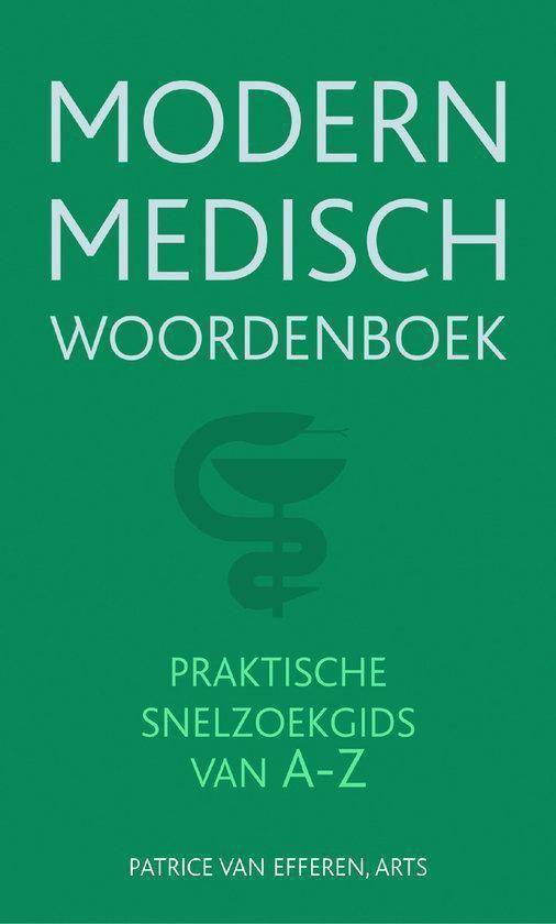 Modern Medisch Woordenboek - Patrice van Efferen  