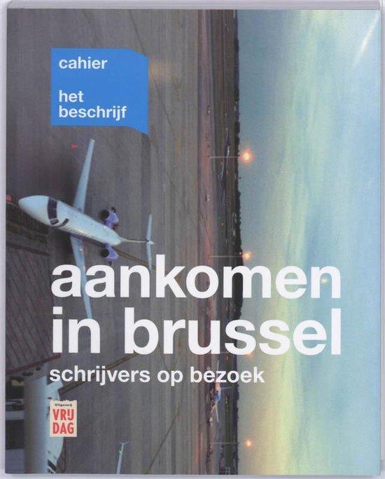 Aankomen in Brussel - Sigrid Bousset |