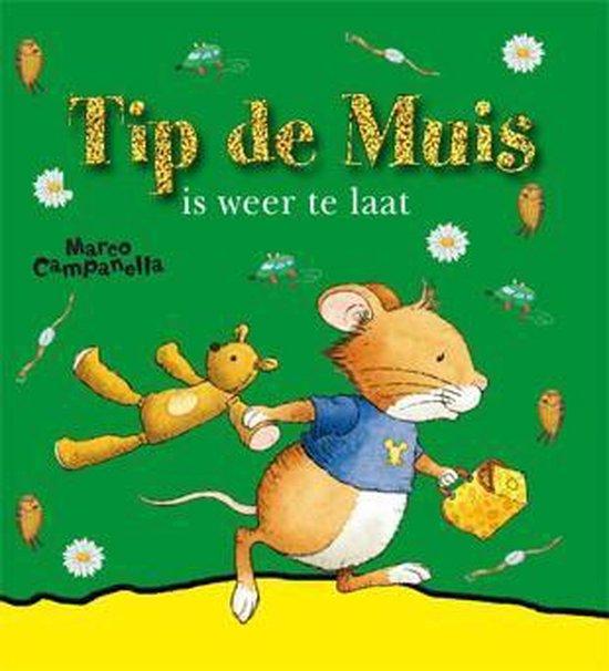 Tip De Muis Is Weer Te Laat - Anna Casalis |