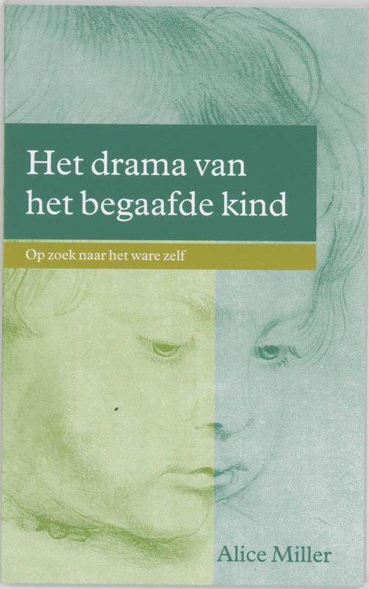 Het Drama Van Het Begaafde Kind - Alice Miller |