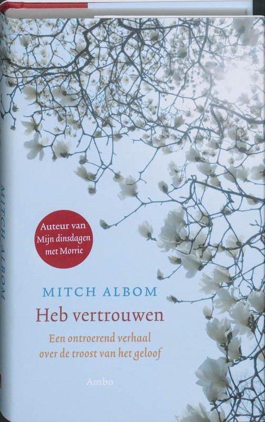 Cover van het boek 'Heb vertrouwen' van Mitch Albom en Mitch Albom