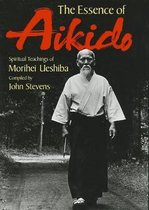 Essence Of Aikido, The