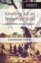 Kindling of an Insurrection