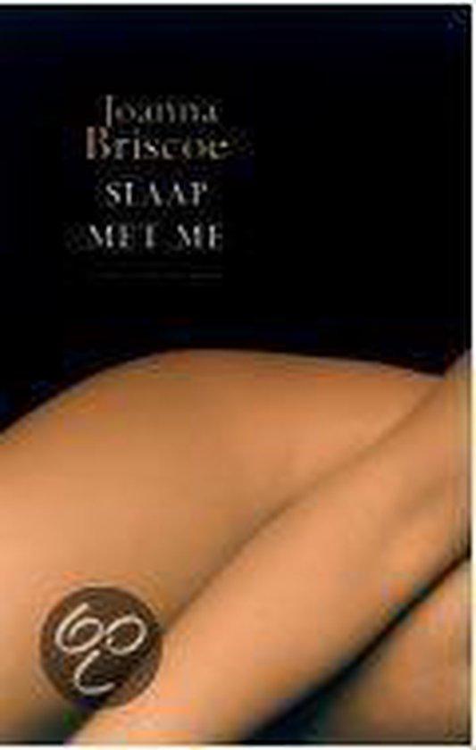 Slaap Met Me - Joanna Briscoe | Readingchampions.org.uk