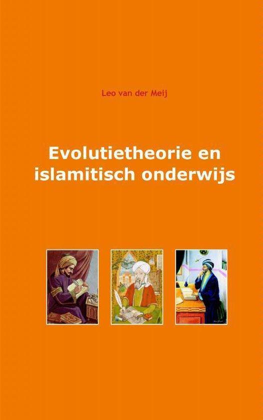 Evolutietheorie en islamitisch onderwijs - Leo van der Meij pdf epub