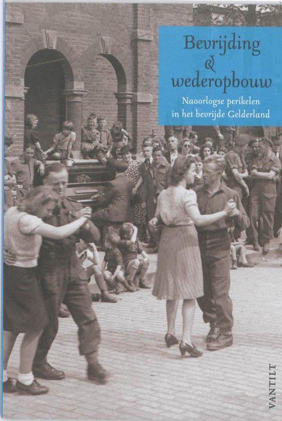 Bevrijding en wederopbouw - Melchior Bogaarts  