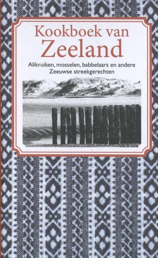 Kookboek van Zeeland - Nelly de Zwaan |
