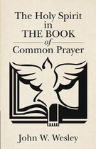 The Holy Spirit in the Book of Common Prayer