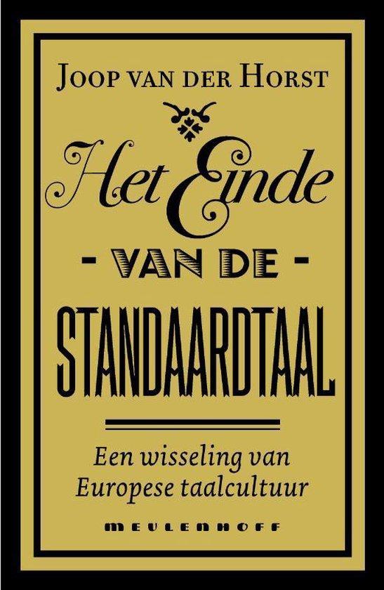Het einde van de standaardtaal - Jos A.J. van der Horst | Fthsonline.com