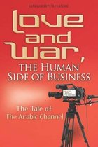 Love and War, the Human Side of Business