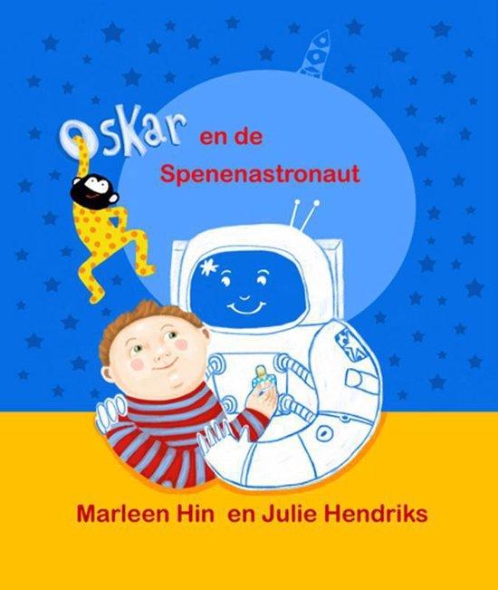 Oskar en de Spenenastronaut - Marleen Hin |
