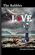 The Rubbles of Love