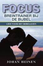 Focus Breintrainer bij de Bijbel (1-bands uitgave)