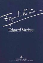 Edgard Varese 1883-1965