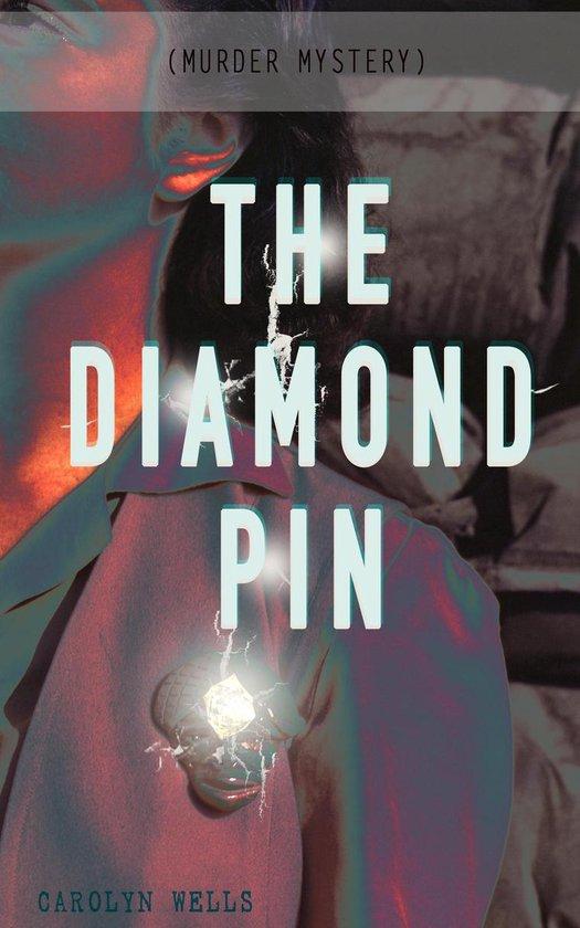 Omslag van THE DIAMOND PIN (Murder Mystery)