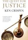 Boek cover The Quest for Justice van Ken Crispin