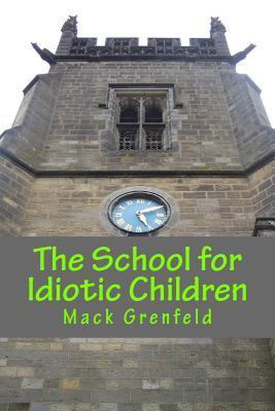 The School for Idiotic Children