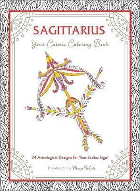 Sagittarius: Your Cosmic Coloring Book