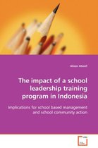 Boek cover The Impact of a School Leadership Training Program in Indonesia van Alison Atwell