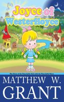 Joyce of Westerfloyce, The Story of the Tiny Little Girl with the Tiny Little Voice