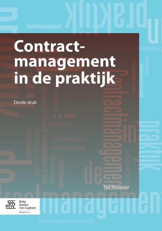 Boek cover Contractmanagement in de praktijk van Ted Knoester (Onbekend)
