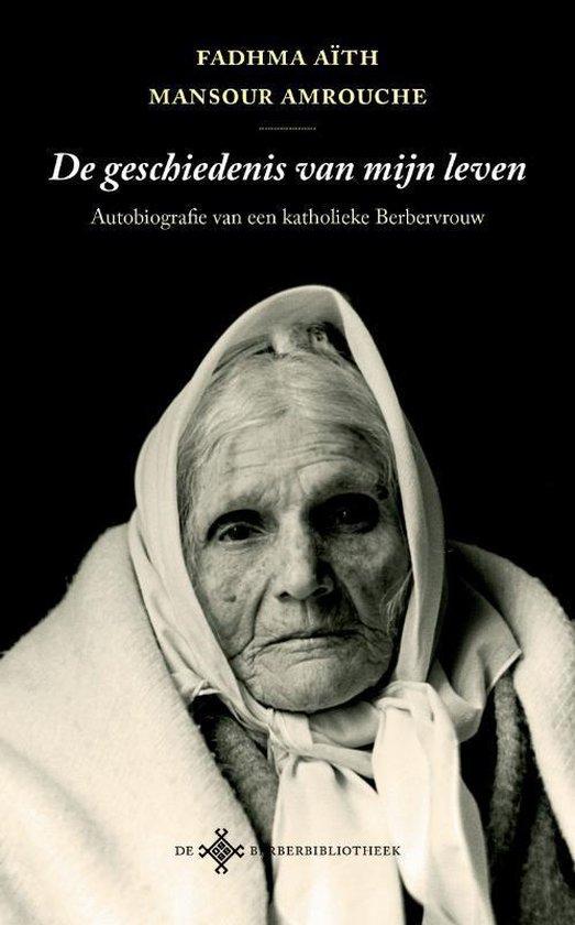 De Berber Bibliotheek  -   De geschiedenis van mijn leven